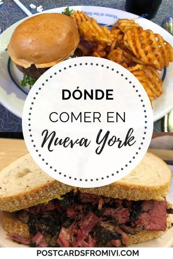 Dónde Comer En Nueva York Restaurantes Recomendados Postcards From Ivi Comida De Nueva York Comidas Del Mundo Nueva York