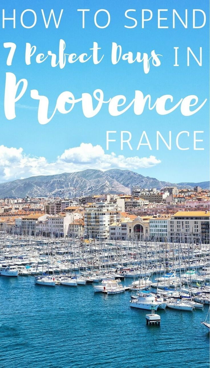 7 days in Provence- Guide and Itinerary for Southern France.
