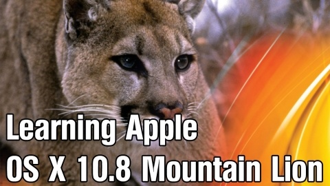 Learning Apple Mac OS X Mountain Lion (10.8)  - Learn to use your Mac like a pro. Taught by leading Apple trainer - $49