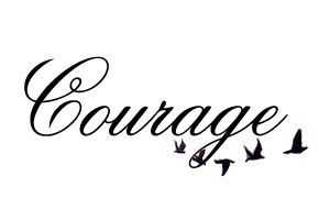 Image result for courage tattoos