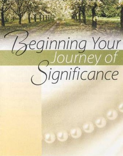 Putting a new face on the principles of Beginning Your Journey of Joy (a version of the Four Spiritual Laws), the new Beginning Your Journey of Significance is an outreach tract designed to be used to share the Good News with women.