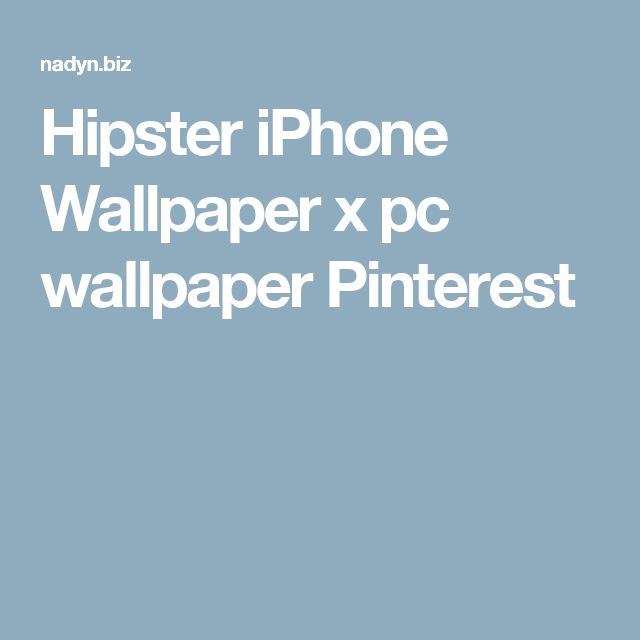 Hipster iPhone Wallpaper x pc wallpaper Pinterest