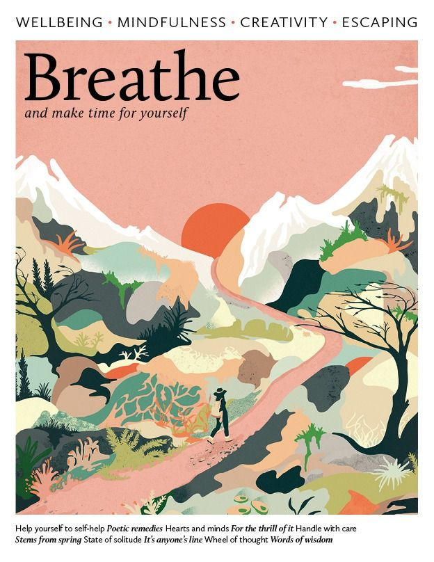 About Us Breathe Magazine Is The Original Mindfulness Mag For A Calmer And More Relaxed You This Body A Magazine Illustration Illustration Forest Illustration