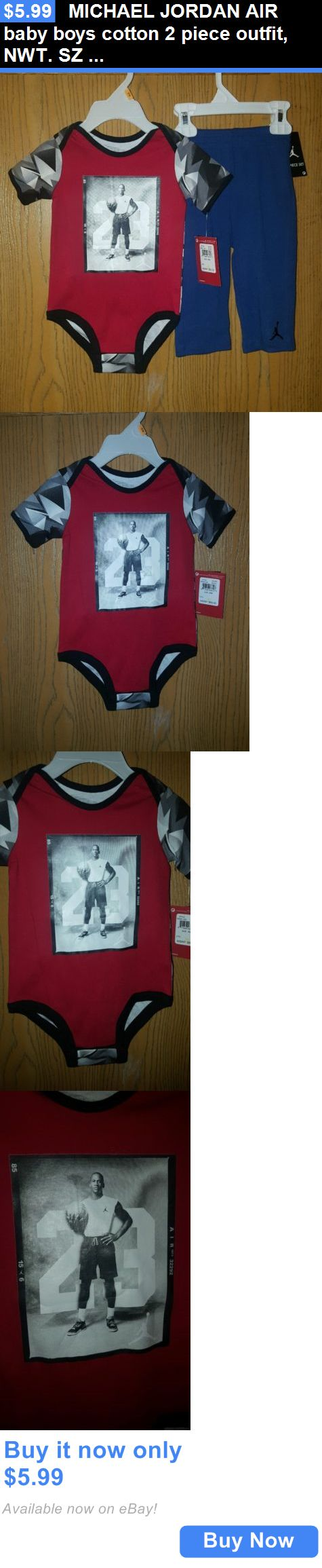 Michael Jordan Baby Clothing: Michael Jordan Air Baby Boys Cotton 2 Piece Outfit, Nwt. Sz 6-9 Mo, Very Nice! BUY IT NOW ONLY: $5.99