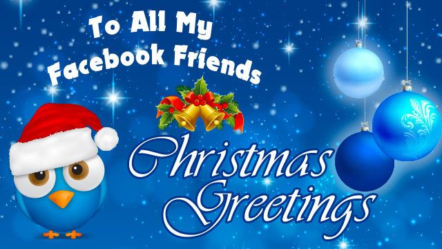 To All My Facebook Friends Christmas Greetings Winter Facebook