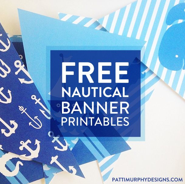 Project 365 Things // Day 238 // Free Nautical Banner Printables | Patti Murphy Designs
