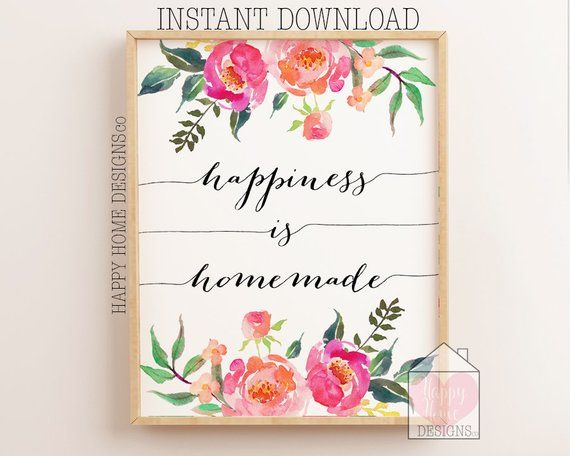 Happiness Is Homemade Print Sign Printable Happiness Quote