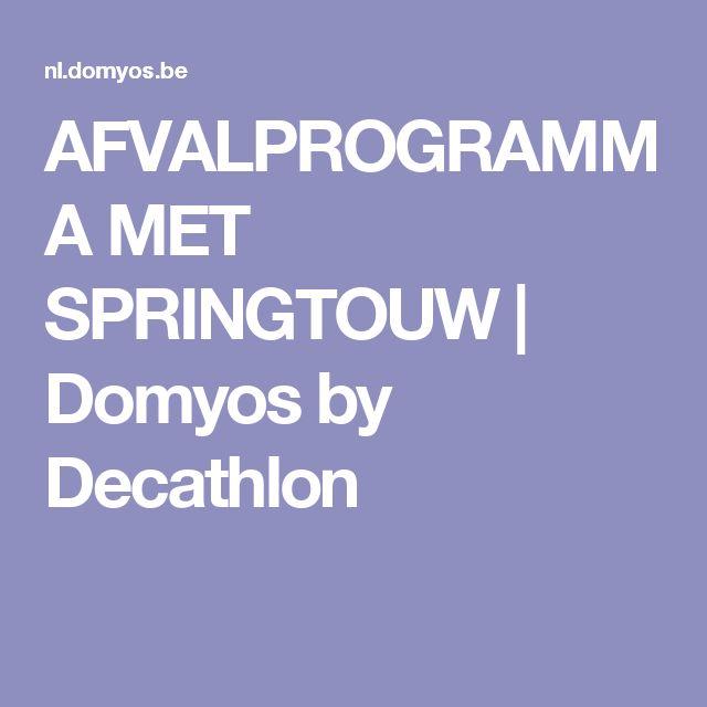 AFVALPROGRAMMA MET SPRINGTOUW | Domyos by Decathlon