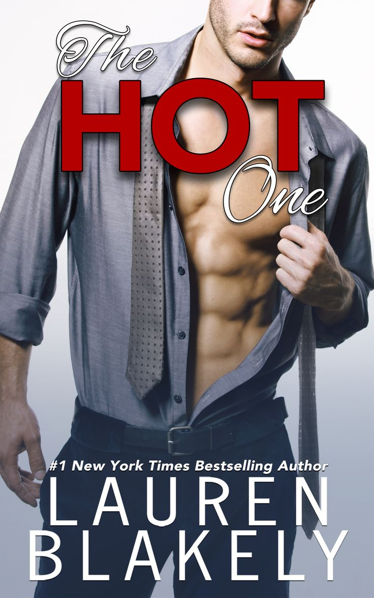 Release Blitz:: The Hot One By Lauren Blakely