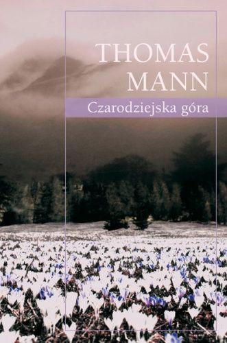 Czarodziejska góra - Thomas Mann