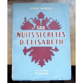 Les Nuits Secretes D'elisabeth de anne mariel