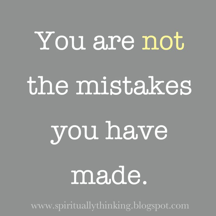 Mistakes, Spirituality Speak, Remember This, Tattoo Quotes, Positive Thoughts, Living, Inspiration Quotes, Divorce Quotes, Thank You Jesus