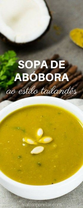 Sopa de Abóbora ao Estilo Tailandês   Malas e Panelas