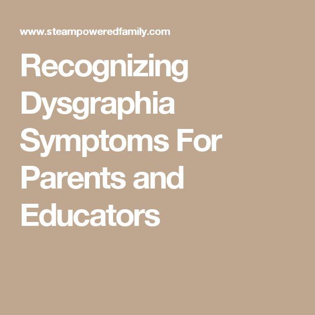 Recognizing Dysgraphia Symptoms For Parents and Educators