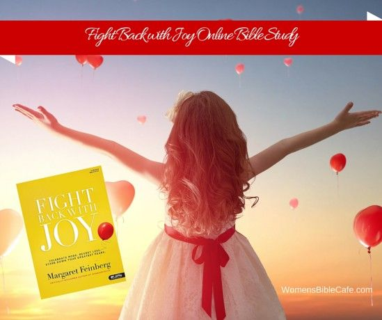 Fight Back with Joy Online Bible Study