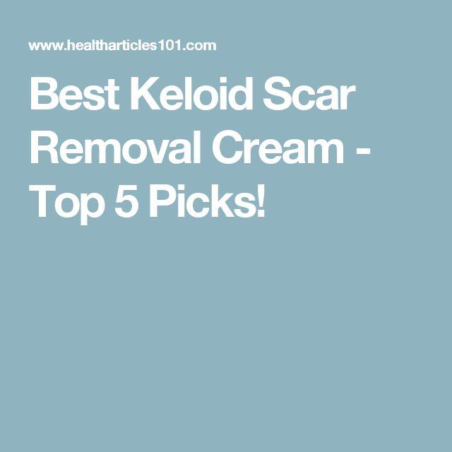 Best Keloid Scar Removal Cream - Top 5 Picks!