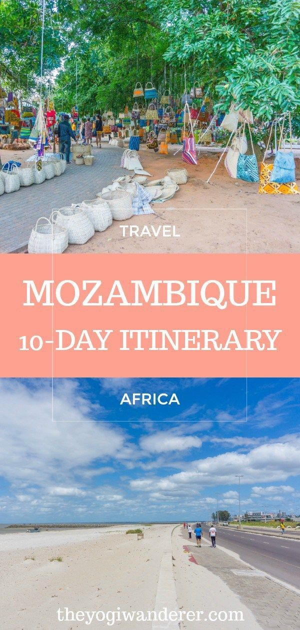 What to do in Mozambique a 10 day