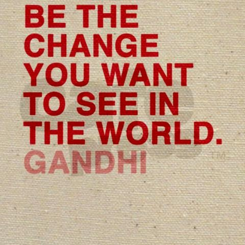 Be the change :) | Quotes, Wise words