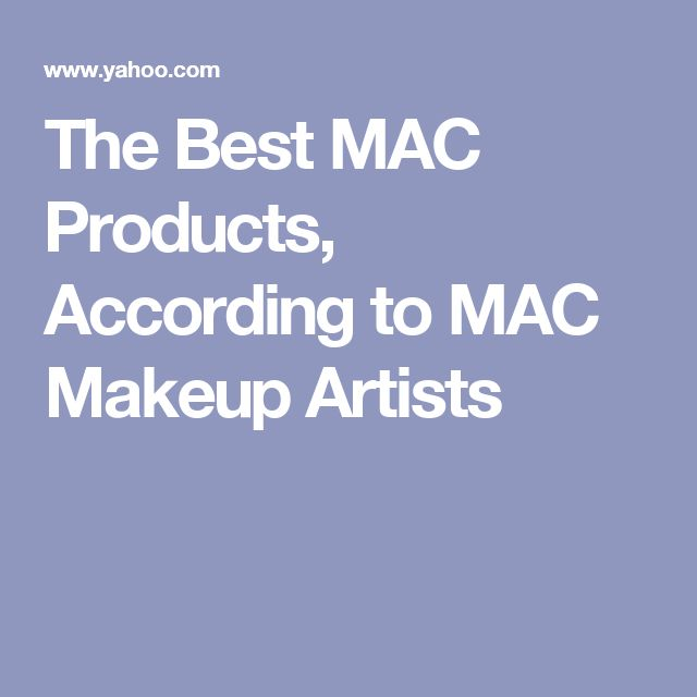 The Best MAC Products, According to MAC Makeup Artists