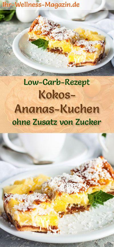 Low Carb Kokos Ananas Kuchen Rezept Ohne Zucker Low Carb Kuchen