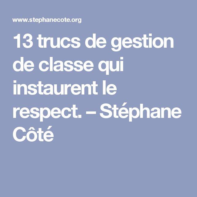 13 trucs de gestion de classe qui instaurent le respect. – Stéphane Côté