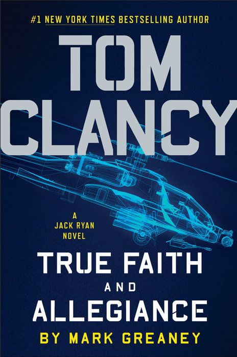 "Tom Clancy True Faith and Allegiance: A Jack Ryan Novel, by Mark Greaney (2016). ""As more deadly events involving American military and intelligence personnel follow, all over the globe, it becomes clear that there has been some kind of massive information breach and that a wide array of America's most dangerous enemies have made a weapon of the stolen data."" (Website)"