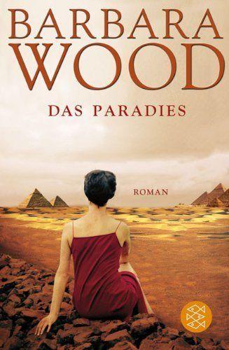 Das Paradies: Roman von Barbara Wood, http://www.amazon.de/dp/3596192846/ref=cm_sw_r_pi_dp_etvHsb13AMPGM