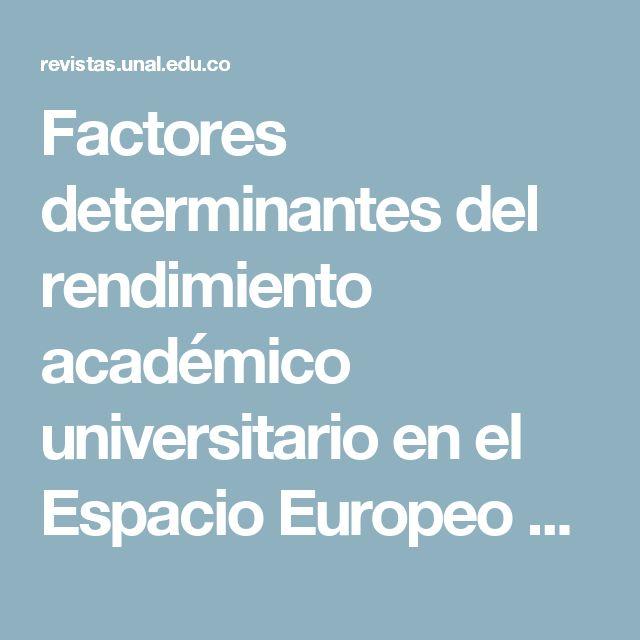 Factores determinantes del rendimiento académico universitario en el Espacio Europeo de Educación Superior | Jiménez Caballero | Revista Innovar Journal Revista de Ciencias Administrativas y Sociales