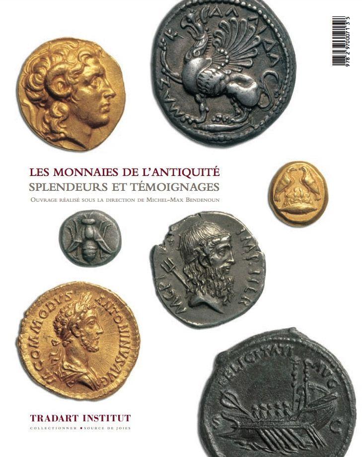 Les éditions Tradart : Ouvrages, LES MONNAIES DE L'ANTIQUITÉ — Tradart - Monnaies et Médailles