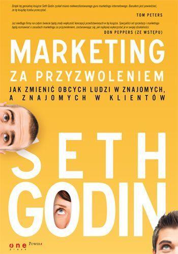 Marketing za przyzwoleniem, Seth Godin