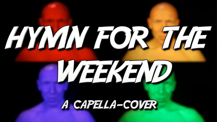 Coldplay - Hymn for the weekend | Colorful Acapella Cover | The MusicMan