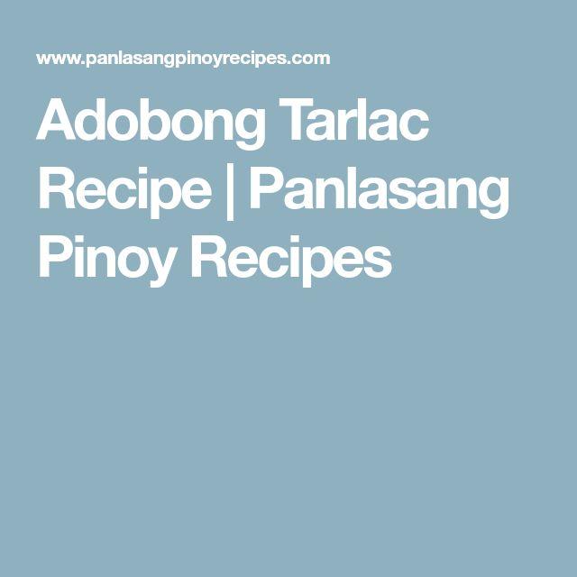 Adobong Tarlac Recipe | Panlasang Pinoy Recipes
