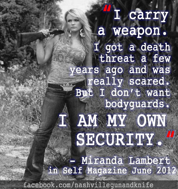 """I carry a weapon. I got a death threat a few years ago and was really scared. But I don't want bodyguards. I AM MY OWN SECURITY."" - Miranda Lambert What a powerful statement! Nashville Gun & Knife supports strong women who carry. We offer a wide range of products for women including firearms, conceal carry options, apparel and accessories (and they're not all pink) . We're Nashville's premier stop for your sport shooting and hunting needs. Visit http://nashvillegunandknife.com for more…"