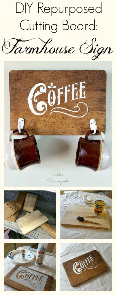 """To get the Fixer Upper look on the cheap, you need to be a """"Thrifter Upper""""! And this is the perfect project for that- a DIY rustic farmhouse style coffee sign using a repurposed / upcycled beat up wooden cutting board from the thrift store! #SadieSeasongoods / www.sadieseasongoods.com"""