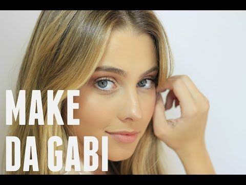 (39) MAKE DE SEMPRE DA GABI  - TUTORIAL + PRODUTINHOS - YouTube