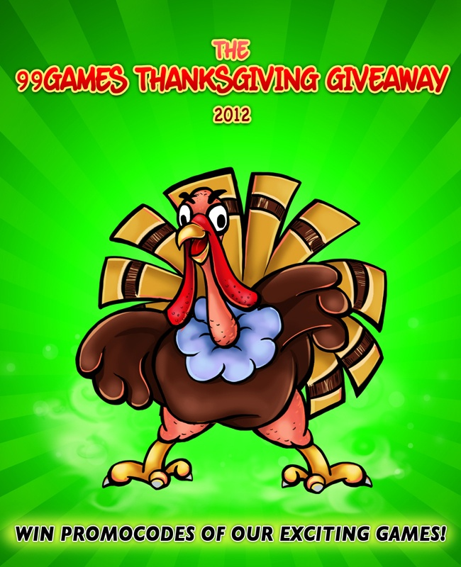 Pumpkin Pies and Turkey! Thanksgiving is just around the corner and we are organizing a giveaway on all our exciting games to celebrate! Just do any of the following before the 21st of November 2012 (23:59) PST and you could win promocodes of our games for iPhone, iPad & Mac!    So How do I win?  Head on over to our Blog to find out: http://www.99games.in/blog123/?p=1093