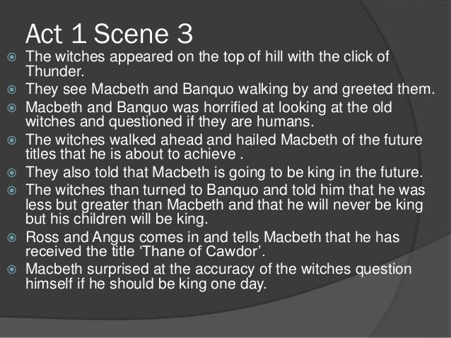 Outline Of Macbeth Act 1 To 3 Summary Story Essay On Lady Evil