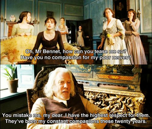 Pride and Prejudice : Mr. Bennet is the best