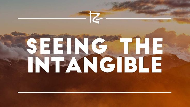 Seeing the Intangible