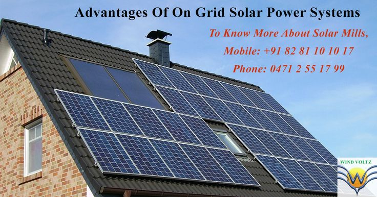 Advantages of on grid solar power systems - Buy solar panels, solar mills and other hybrid energy products from Wind Voltz Energy Pvt. Ltd. #kerala #solarpanels #solarpower #hybridenergy