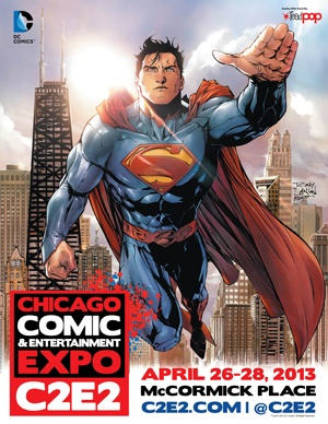 Share Your Love for C2E2! - C2E2 - Chicago Comic & Entertainment Expo - April 26-28, 2013
