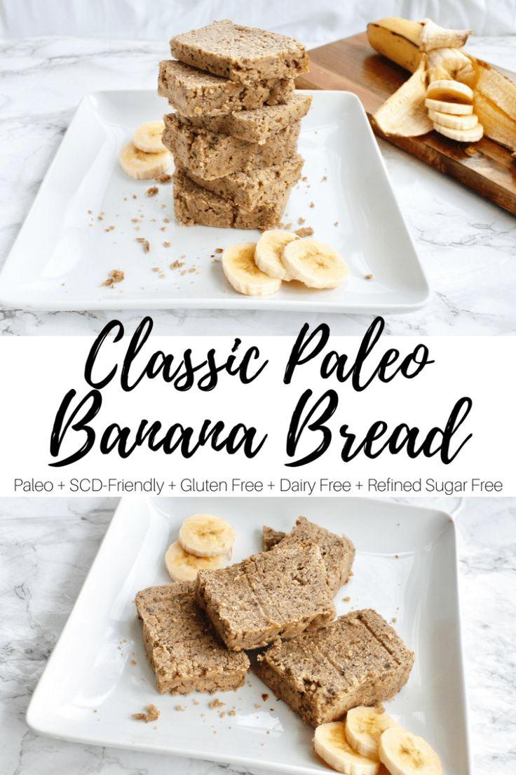 Classic Paleo Banana Bread (Paleo + SCD-Friendly + Gluten Free + Dairy Free + Refined Sugar Free)   Blonde Gone Clean