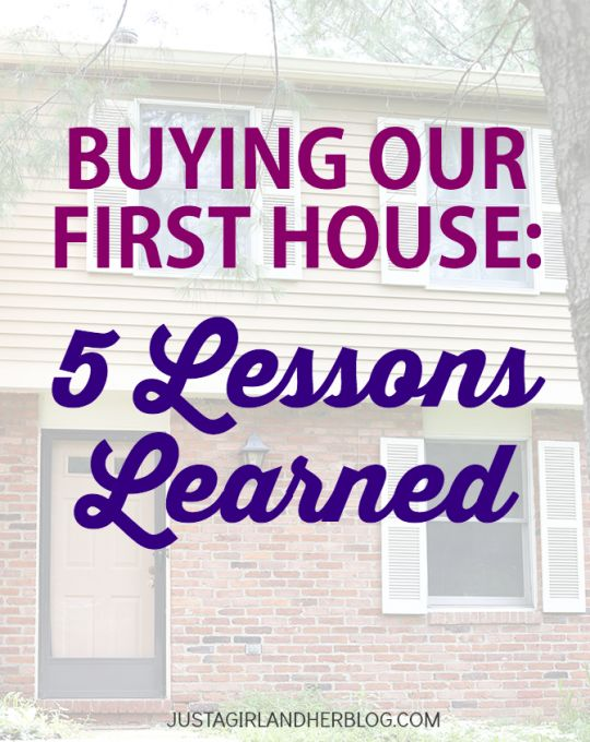 118 best buy a house images on pinterest home buying process buying our first house five lessons learned ccuart Image collections