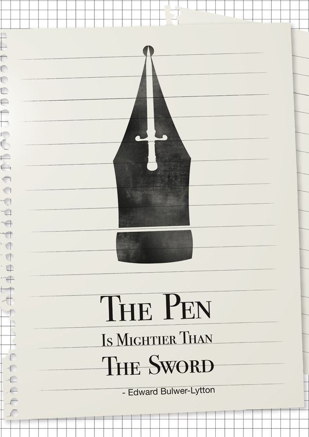 The pen is mightier than the sword so keep calm and carry on writing.