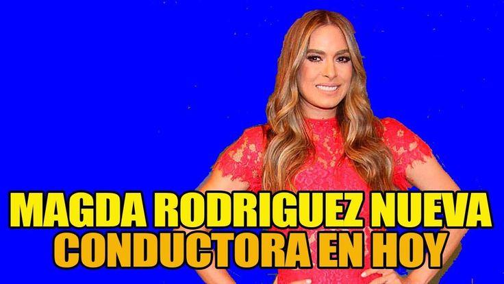 Magda Rodríguez sí producirá Hoy y habla del futuro de Andrea y Galilea -  ULTIMAS NOTICIAS