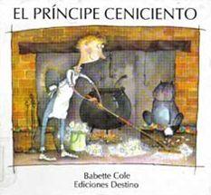 """""""El príncipe Ceniciento"""" - Babette Cole (Ediciones Destino)"""