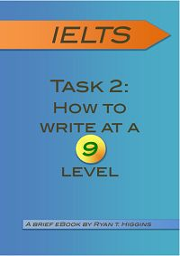 Book Joy Net: IELTS Task 2 - How to write at a 9 level