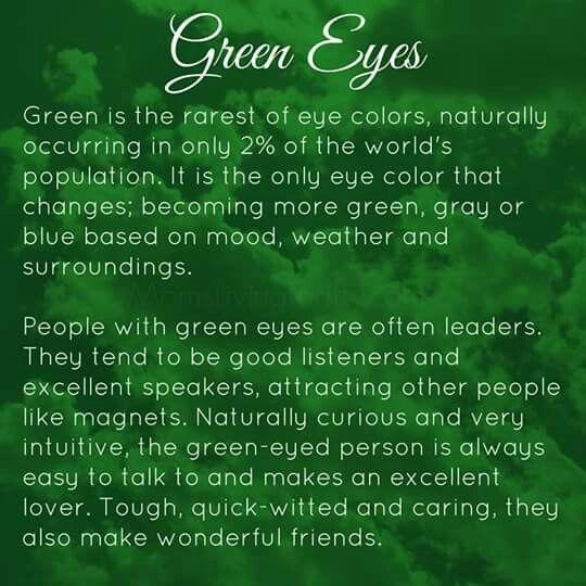 Green eyed people characteristics. Lol!