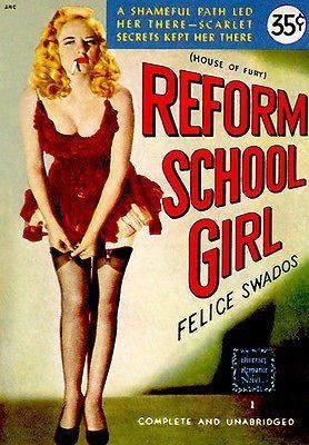 Reform School Girl - 1948 - Pulp Novel Cover Poster