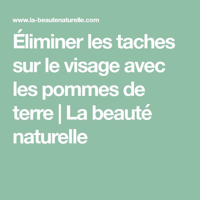 Éliminer les taches sur le visage avec les pommes de terre | La beauté naturelle